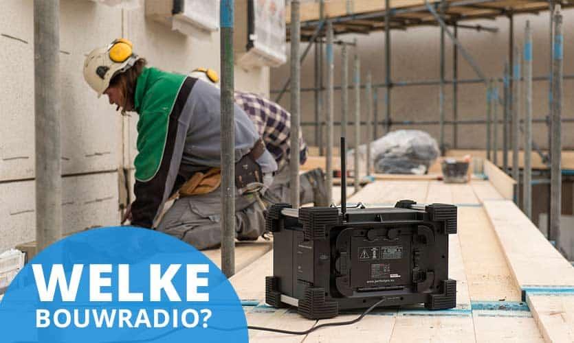 welke-bouwradio